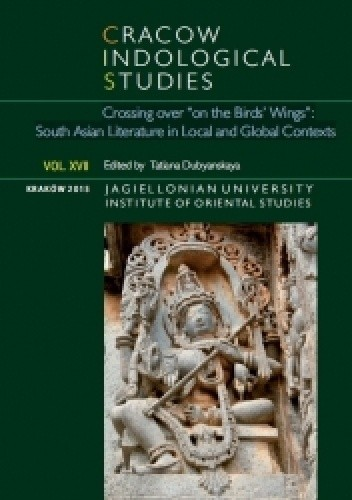 """Okładka książki Cracow Indological Studies 2015. Vol. XVII. Crossing over """"on Birds' Wings"""": Modern South Asian Literature in Local and Global Context"""