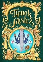 Tymek i Mistrz tom 3 - wydanie zbiorcze