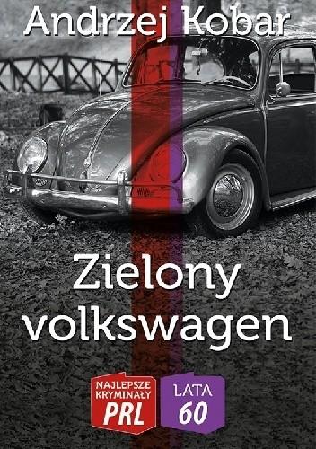 Okładka książki Zielony volkswagen