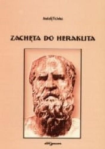 Okładka książki Zachęta do Heraklita