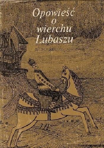Okładka książki Opowieść o wierchu Lubaszu. Bajki i podania z Bułgarii