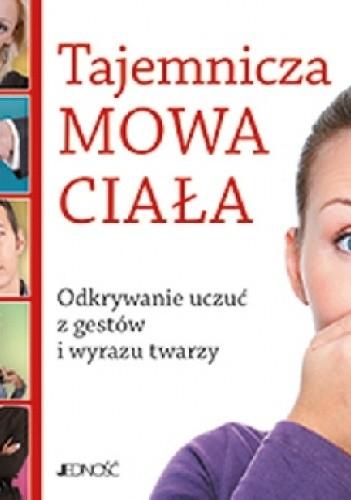 Okładka książki Tajemnicza mowa ciała