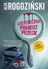 Lustereczko, powiedz przecie - Jacek Skowroński