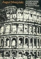 Dziennik podróży do Francji i Włoch