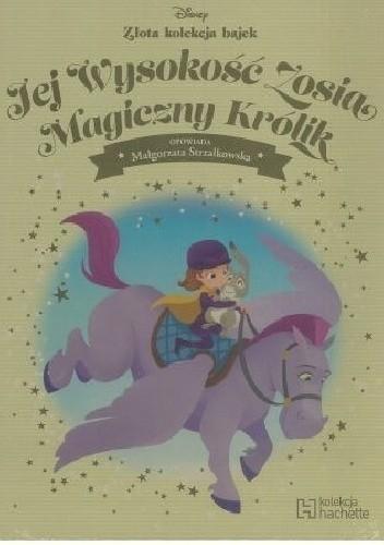 Okładka książki Jej Wysokość Zosia Magiczny Królik