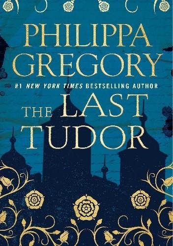 Okładka książki The Last Tudor