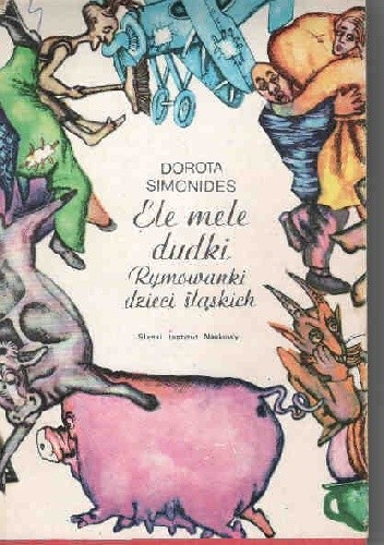 Okładka książki Ele mele dudki: Rymowanki dzieci śląskich