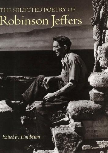 Okładka książki The Selected Poetry of Robinson Jeffers