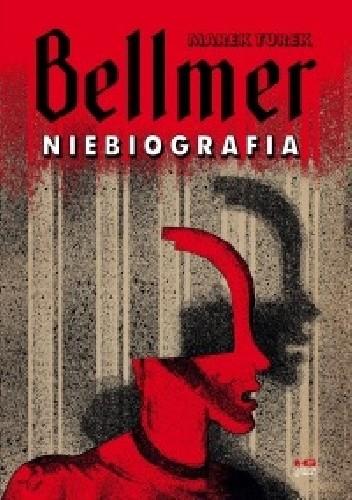 Okładka książki Bellmer. Niebiografia