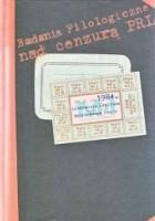 1984. LITERATURA I KULTURA SCHYŁKOWEGO PRL-U