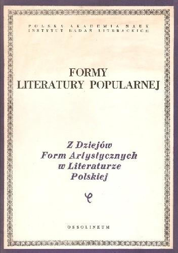 Okładka książki FORMY LITERATURY POPULARNEJ