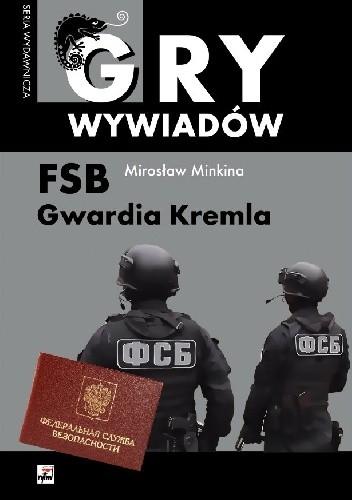Okładka książki FSB. Gwardia Kremla