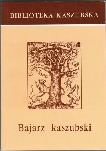 Okładka książki Bajarz kaszubski