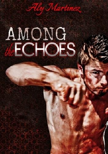Okładka książki Among the Echoes