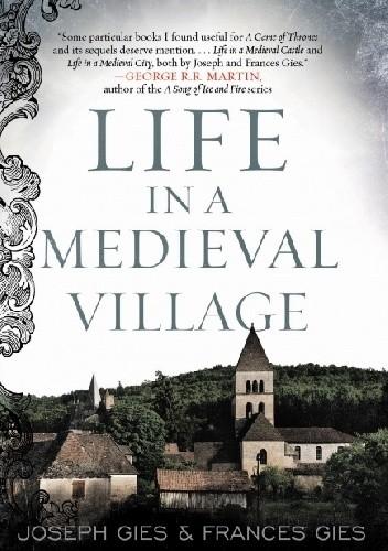 Okładka książki Life in a Medieval Village