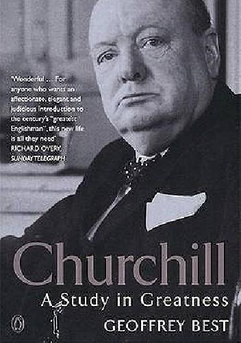 Okładka książki Churchill: A Study in Greatness