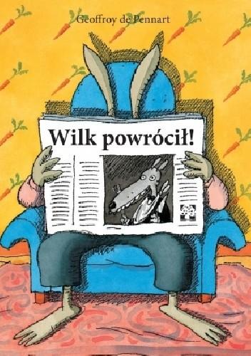 Okładka książki Wilk powrócił!