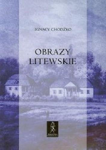 Okładka książki Obrazy litewskie