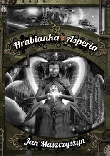 Okładka książki Hrabianka Asperia
