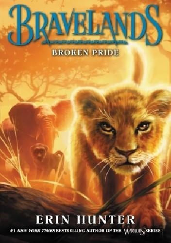 Okładka książki Bravelands: Broken Pride