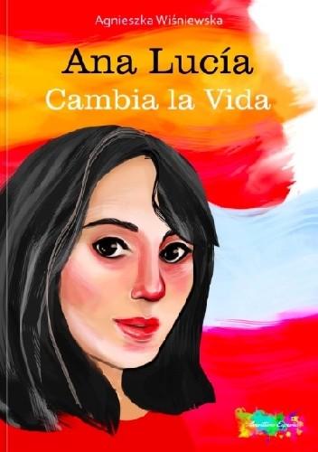 Okładka książki Ana Lucía Cambia la vida