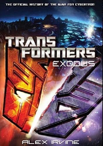 Okładka książki Transformers: Exodus