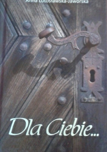 Okładka książki Dla Ciebie...