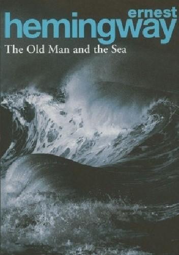 Okładka książki The Old Man and the Sea