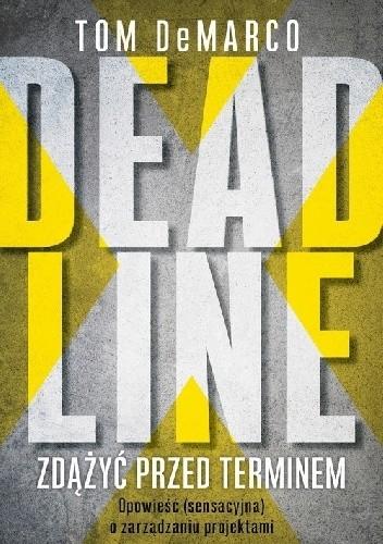 Okładka książki Deadline. Zdążyć przed terminem
