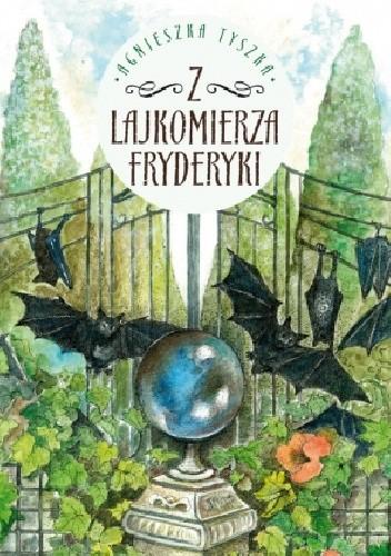 Okładka książki Z lajkomierza Fryderyki
