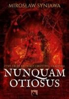 Nunquam Otiosus
