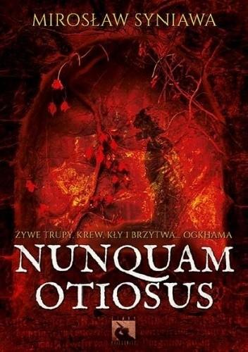 Okładka książki Nunquam Otiosus