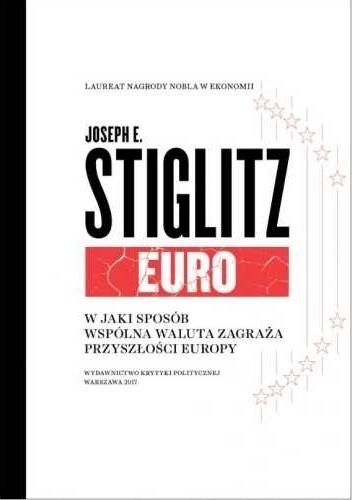 34e7235f9 Okładka książki Euro. W jaki sposób wspólna waluta zagraża przyszłości  Europy