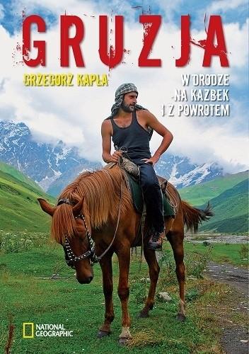 Okładka książki Gruzja. W drodze na Kazbek i z powrotem