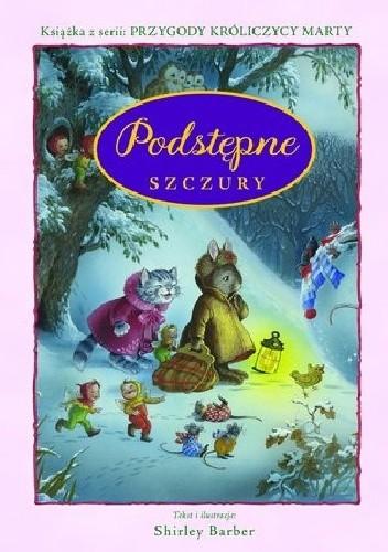 Okładka książki Podstępne szczury. Przygody Królicy Marty