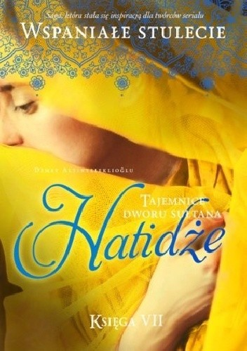 Okładka książki Hatidże. Tajemnice dworu sułtana