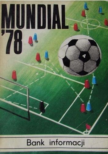 Okładka książki Mundial'78. Bank informacji