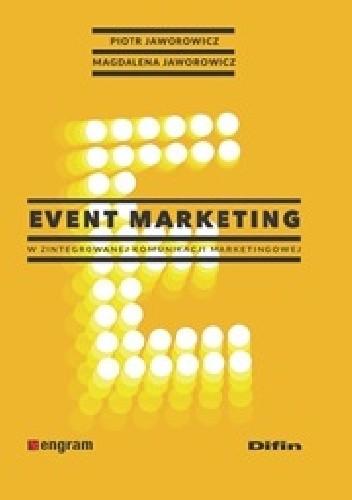 Okładka książki Event marketing w zintegrowanej komunikacji marketingowej