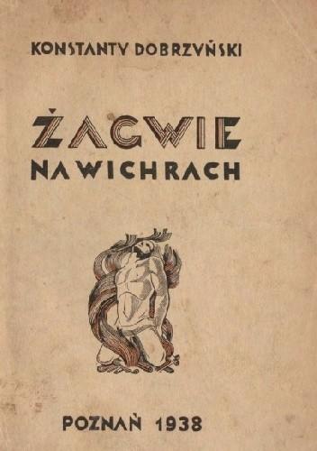 Okładka książki Żagwie na wichrach