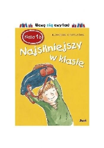 Okładka książki Klasa 1b. Najsilniejszy w klasie