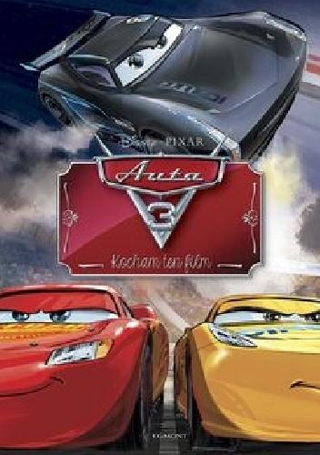 Okładka książki Auta 3. Kocham ten film