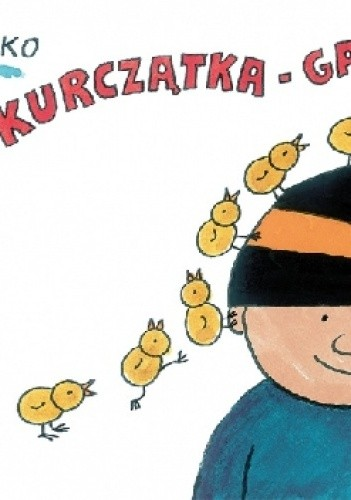 Okładka książki Kurczątka - Gapiszątka