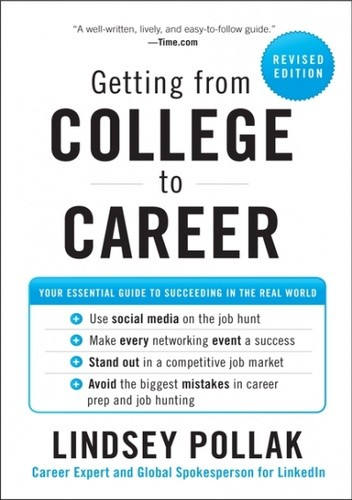 Okładka książki Getting from College to Career Rev Ed: Your Essential Guide to Succeeding in the Real World