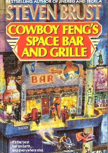 Okładka książki Cowboy Feng's Space Bar and Grille