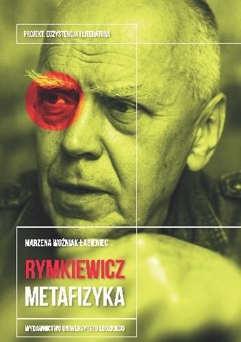 Okładka książki Jarosław Marek Rymkiewicz. Metafizyka