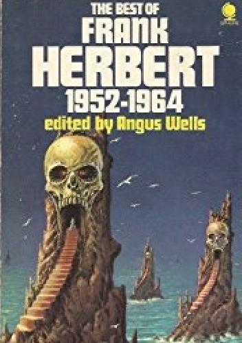 Okładka książki The Best of Frank Herbert, Book 1: 1952-64