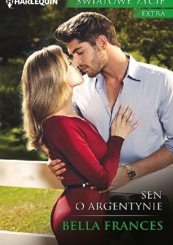 Okładka książki Sen o Argentynie