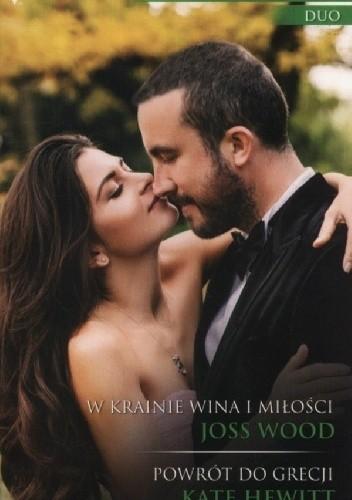 Okładka książki W krainie wina i miłości, Powrót do Grecji