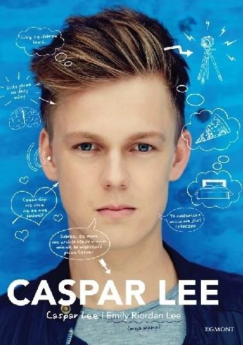 Okładka książki Caspar Lee