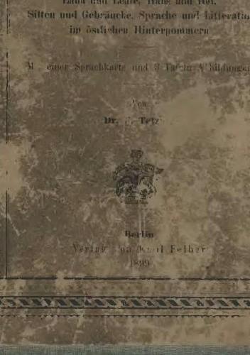 Okładka książki Die Slowinzen und Lebakaschuben: Land und Leute, Haus und Hof, Sitten und Gebräuche, Sprache und Litteratur im östlichen Hinterpommern